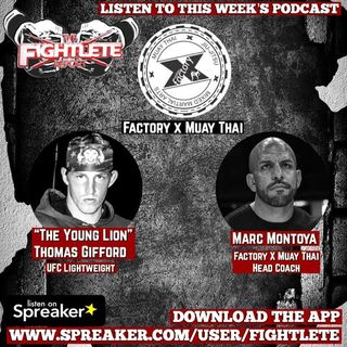 UFC Lightweight Thomas Gifford and Factory X Muay Thai Head Coach Marc Montoya