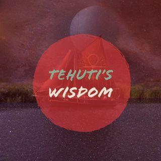Tehuti's wisdom 1