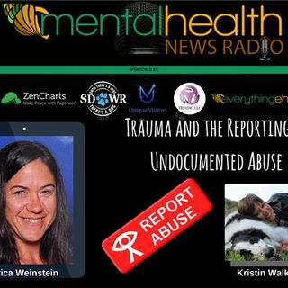 Trauma and the Reporting of Undocumented Abuse: Erica Weinstein, MEd, NCC, LCPC