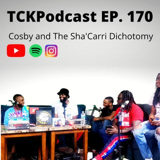 The Conceited Knowbody EP. 170 Cosby Sha'Carri...The Dichotomy
