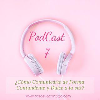 Audio Tip 7 🌸 ¿Cómo Comunicarte de Forma Contundente y Dulce a la vez?