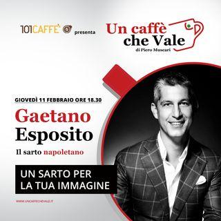 Gaetano Esposito: Un sarto per la tua immagine