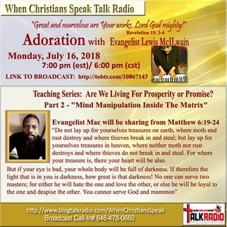 "Pt 2 ""Are We Living For Prosperity or Promise?"" - ADORATION with Evangelist Mac"