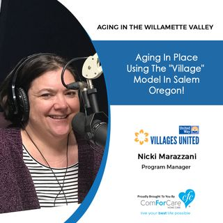 "1/28/20: Nicki Marazzani with Villages United | Aging in Place Using the ""Village"" Model in Salem Oregon 