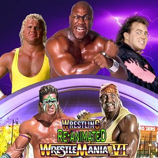 WrestleMania 6 -Revisiting The Ultimate Challenge