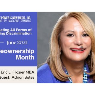 The Power Is Now Homeownership Series - Adrian Bates