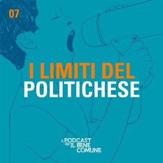 I limiti del politichese