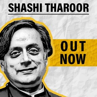 Dr. Shashi Tharoor from Indian Politics To Indians Abroad | On IndiaPodcasts | With Anku Goyal