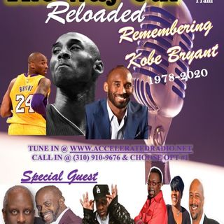 The Way Out Reloaded *Remembering Kobe* 1/28/2020