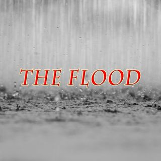 The Flood, Genesis 7:17-24
