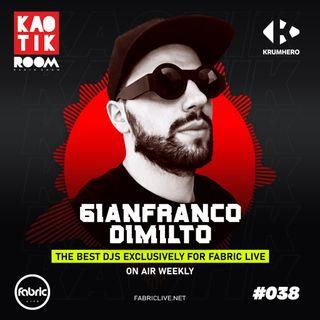 GIANFRANCO DIMILTO - KAOTIK ROOM EP. 038