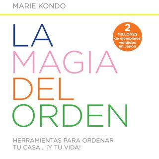Capítulo 4 (5) LA MAGIA DEL ORDEN Marie Kondo Audiolibro Completo