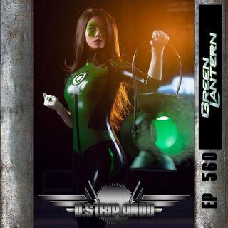 560 - ¿Cuál es el verdadero poder de un Green Lantern?