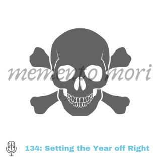 134: Setting the Year off Right