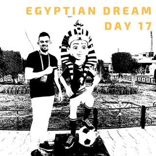 07 Jul: Egyptian Dream- Day 17- Egypt & Cameroon crash out at AFCON