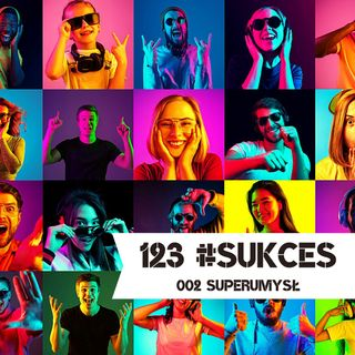 002 – SuperUmysł