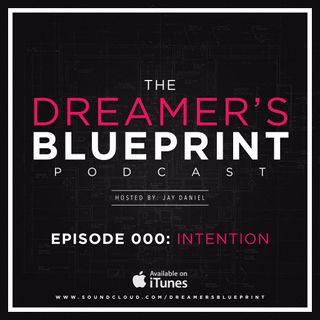 Ep. 000: Intention
