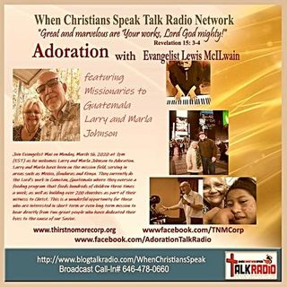 ADORATION with Evangelist Mac featuring Larry and Marla Johnson