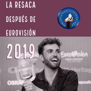 La resaca después de Eurovisión 2019 (2x22)