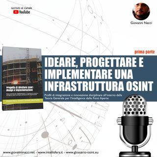 """Come ideare, progettare e implementare una struttura OSINT - prima parte """"IDEAZIONE"""""""