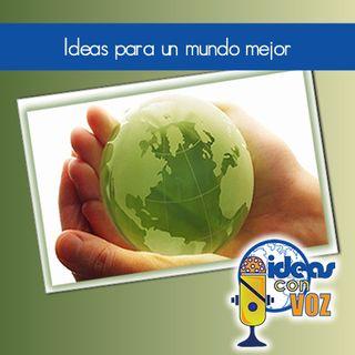 Ideas para un mundo mejor