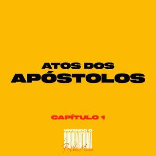 Atos dos Apóstolos / Capítulo 1