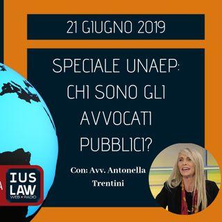 BREAKING NEWS – SPECIALE UNAEP: CHI SONO GLI AVVOCATI PUBBLICI? – CON L'AVV. ANTONELLA TRENTINI