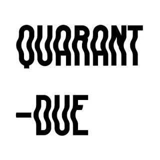 QUARANT-DUE