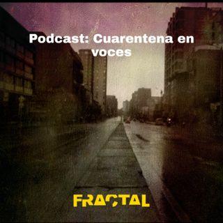 #Fractal: Cuarentena en voces