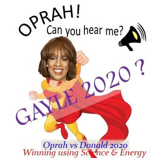 Oprah - Can You Hear Me - 31 - Gayle 2020?