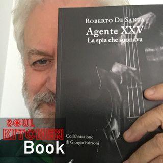 Agente XXV La spia che suonava - con Giorgio Fairsoni