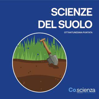 Scienze del Suolo (Ottantunesima Puntata)