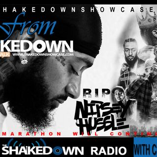 Nipsey Hussle The marathon will continue (shakedown Radio and Real Talk)