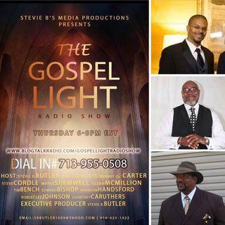 The Gospel Light Radio Show - (Episode 134)