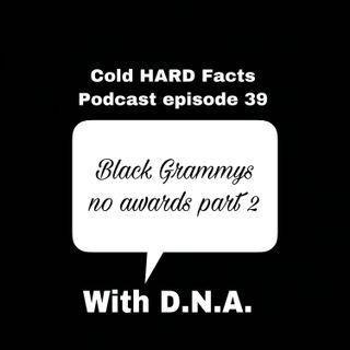 Black Grammy's no awards part 2
