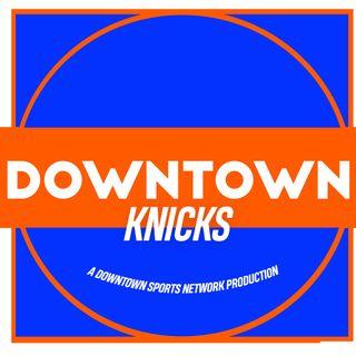 Downtown Knicks Podcast