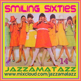 Jazzamatazz - Smiling Sixties 14 (1hr)