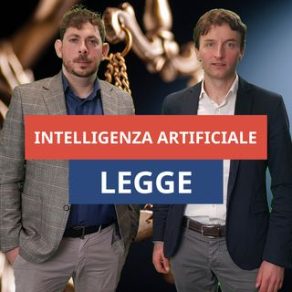 #59 - Intelligenza Artificiale e Legge: a che punto siamo?