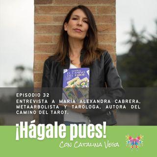 Episodio 32_Entrevista a María Alexandra Cabrera