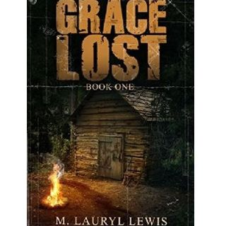 Grace Lost by M. Lauryl Lewis Narrated By Angel Clark