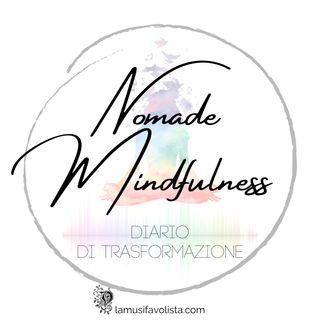 Episodio 4 - Nomade Mindfulness - Piccola Pratica