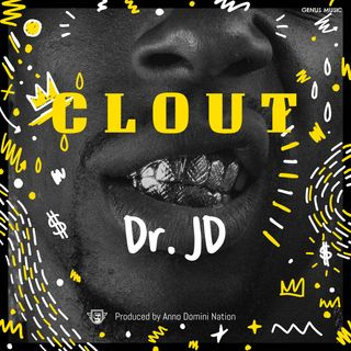 CLOUT by Dr. JD produced by Anno Domini Nation #BidenDemings