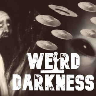 """UFOs AND CREEPY HUMANOIDS"" 4 Terrifying True Horror Stories! #WeirdDarkness"