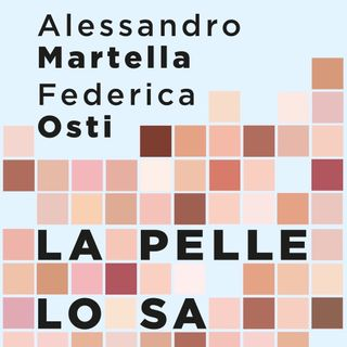 "Alessandro Martella ""La pelle lo sa"""