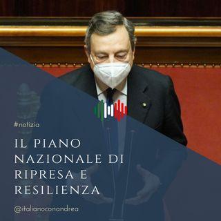 252. NOTIZIA: Il Piano Nazionale di Ripresa e Resilienza (PNRR)