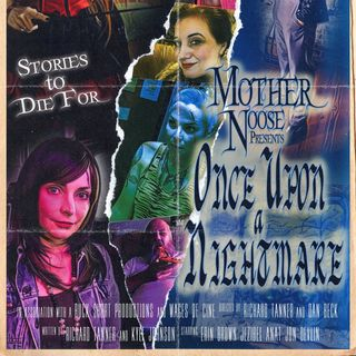 Episode 319 - Mother Noose Presents Once Upon a Nightmare on the Utility of the Anthology Format