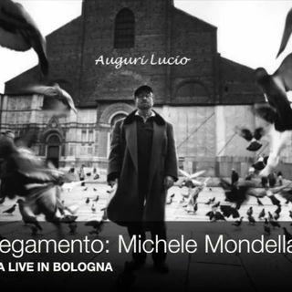 OMAGGIO A LUCIO DALLA- Intervista a Michele Mondella (04/03/2017)