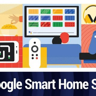 Google Smart Home Summit: Little Changes Make Big Improvements | TWiT Bits