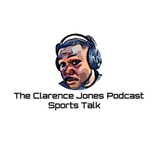 The Clarence Jones Podcast