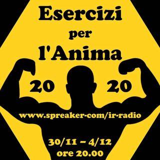 Esercizi per l'Anima 2020 - prima serata